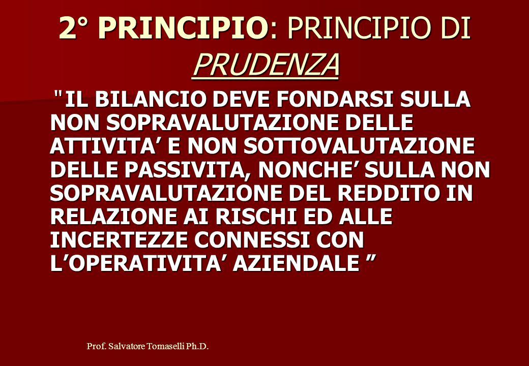 Prof. Salvatore Tomaselli Ph.D. IL PRINCIPIO DI COMPETENZA ECONOMICA SI TRADUCE IN TRE COROLLARI NON SI POSSONO IMPUTARE AL CONTO ECONOMICO COSTI E RI