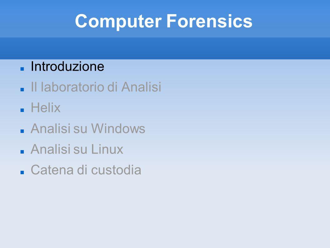 Analisi su Windows Eseguire un analisi forense su Windows ha i suoi vantaggi e i suoi svantaggi.