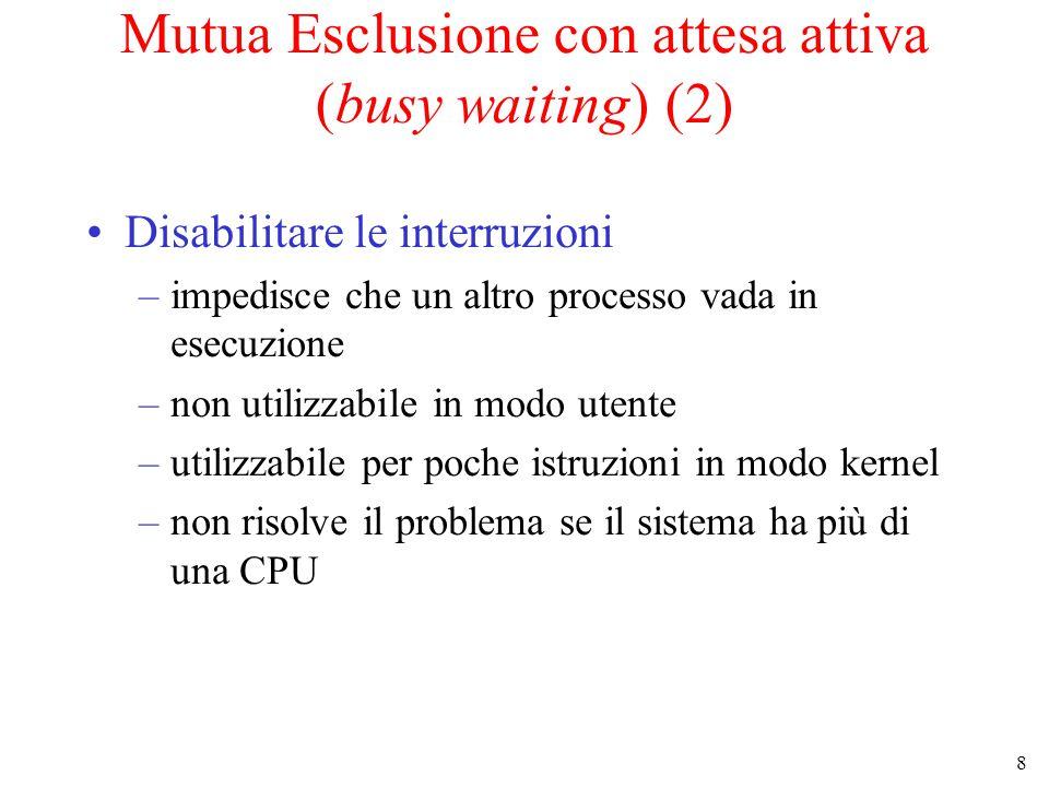 29 I filosofi a cena (3) Una falsa soluzione al problema dei filosofi <---down (mutex); <--up(mutex);