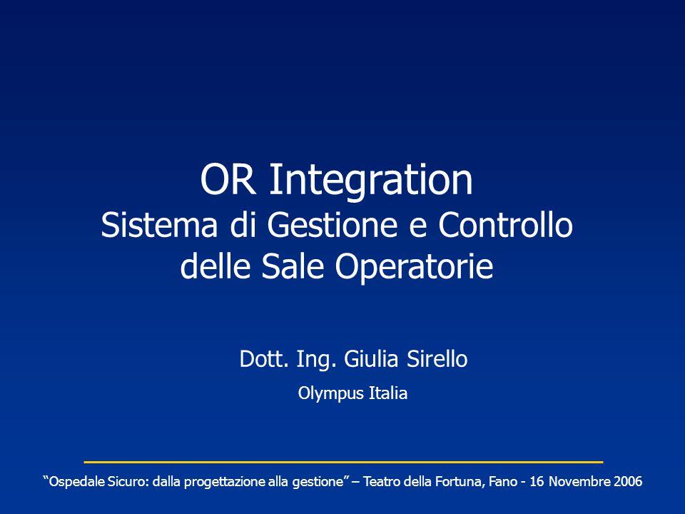 OR Integration Sistema di Gestione e Controllo delle Sale Operatorie Dott.