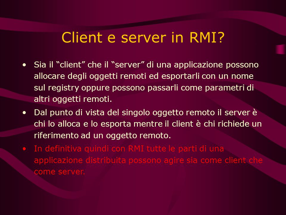 Client e server in RMI.