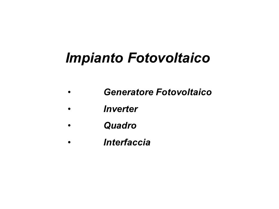 Generatore Fotovoltaico Inverter Quadro Interfaccia Impianto Fotovoltaico