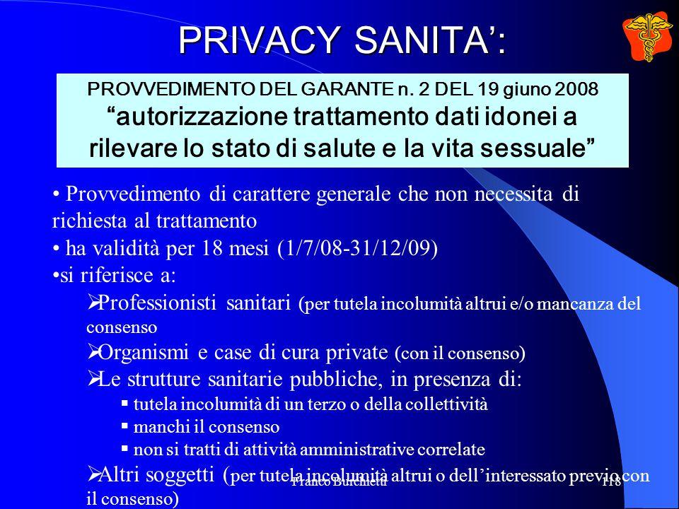 """Franco Burchietti118 PRIVACY SANITA': PROVVEDIMENTO DEL GARANTE n. 2 DEL 19 giuno 2008 """"autorizzazione trattamento dati idonei a rilevare lo stato di"""