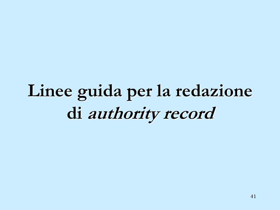 41 Linee guida per la redazione di authority record