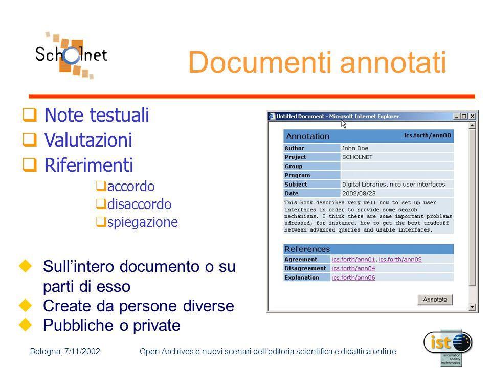 Bologna, 7/11/2002Open Archives e nuovi scenari dell'editoria scientifica e didattica online Documenti annotati  Note testuali  Valutazioni  Riferi