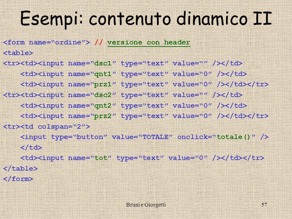 Bruni e Giorgetti57 Esempi: contenuto dinamico II // versione con headerversione con header