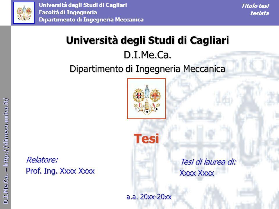 D.I.Me.Ca. – http://dimeca.unica.it/ D.I.Me.Ca.