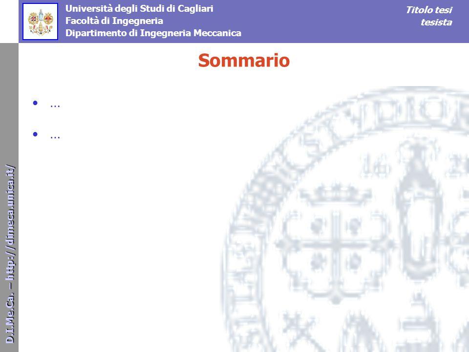 D.I.Me.Ca. – http://dimeca.unica.it/ D.I.Me.Ca. – http://dimeca.unica.it/ Università degli Studi di Cagliari Facoltà di Ingegneria Dipartimento di Ing