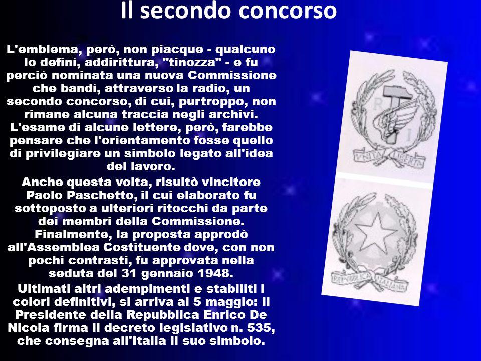 Il secondo concorso L emblema, però, non piacque - qualcuno lo definì, addirittura, tinozza - e fu perciò nominata una nuova Commissione che bandì, attraverso la radio, un secondo concorso, di cui, purtroppo, non rimane alcuna traccia negli archivi.