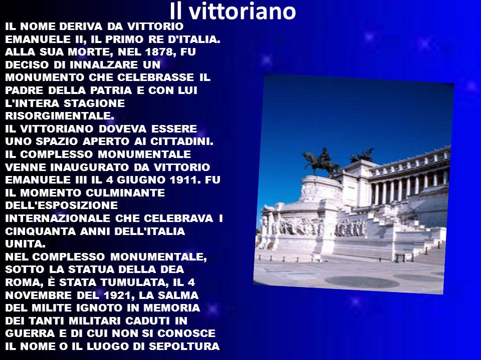 IL NOME DERIVA DA VITTORIO EMANUELE II, IL PRIMO RE D ITALIA.
