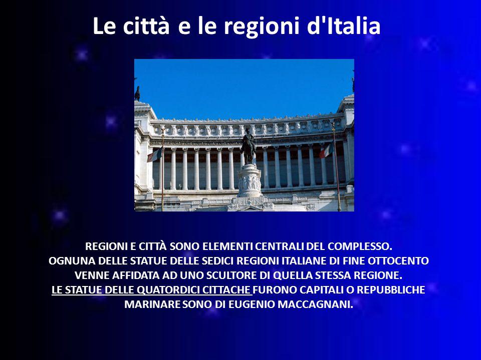 REGIONI E CITTÀ SONO ELEMENTI CENTRALI DEL COMPLESSO.