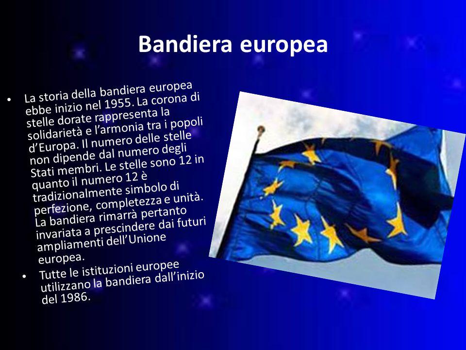 Bandiera europea La storia della bandiera europea ebbe inizio nel 1955.