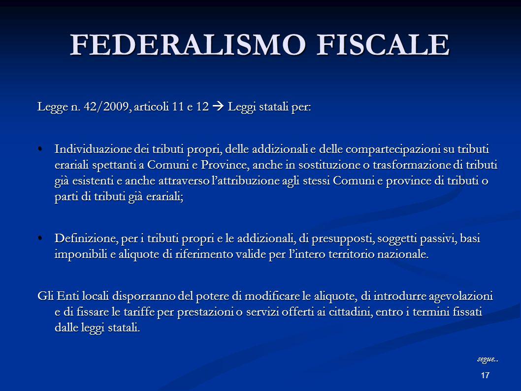 17 FEDERALISMO FISCALE Legge n.