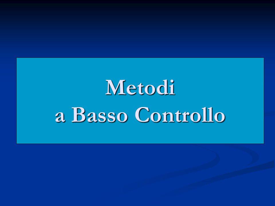 Metodi a Basso Controllo