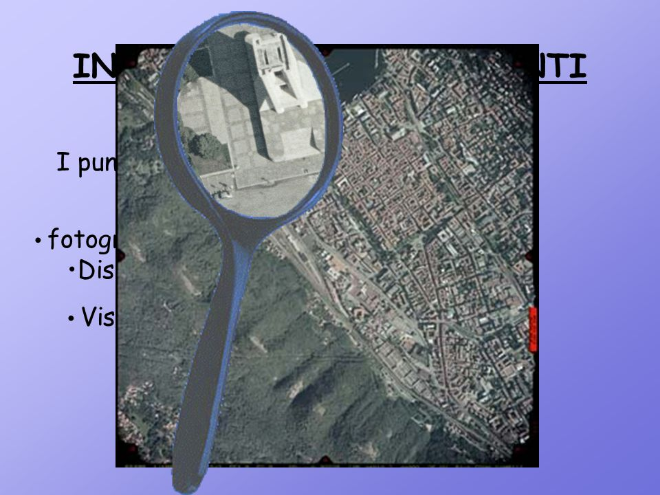 INDIVIDUAZIONE DEI PUNTI DI APPOGGIO I punti sono stati scelti in base a criteri Visibilità sui fotogrammi; fotogrammetrici (analisi fotogrammi): Dist