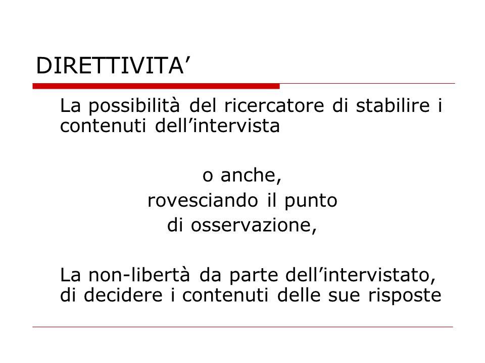 STANDARDIZZAZIONE  L'uniformità degli stimoli offerti, a proposito  sia della loro forma  sia dell'ordine della loro presentazione