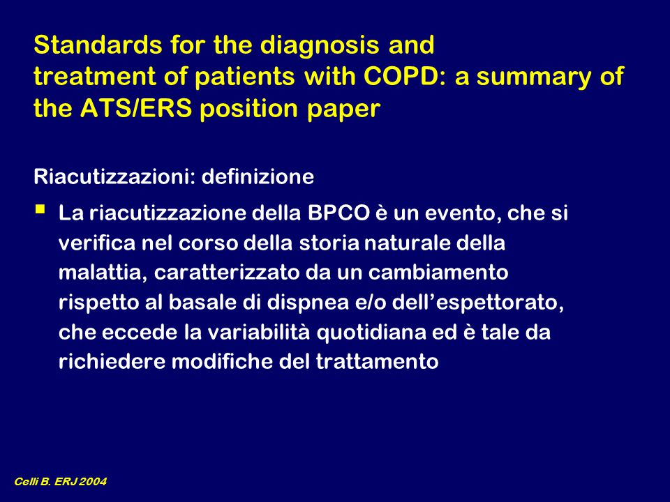 NATURAL HISTORY OF COPD Lung Function Time (Years) Exacerbation Never smoked Smoker Fletcher C.