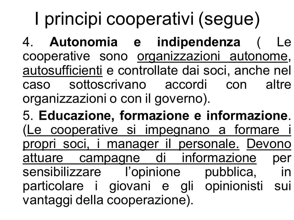 I principi cooperativi (segue) 4.