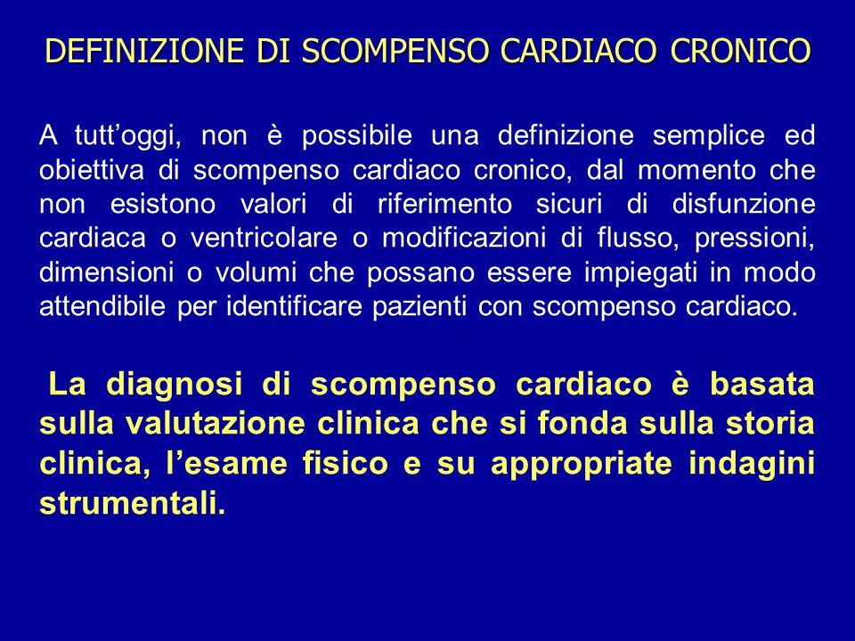 A tutt'oggi, non è possibile una definizione semplice ed obiettiva di scompenso cardiaco cronico, dal momento che non esistono valori di riferimento s
