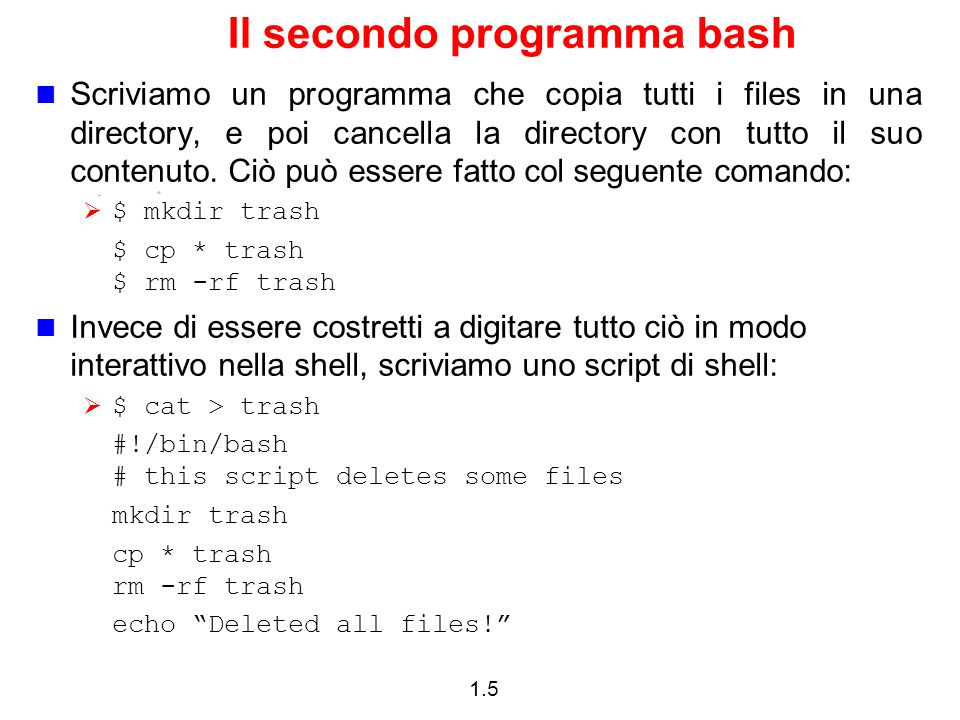 1.46 Esempio 2 #!/bin/bash ( args.sh ) # Invoke this script with several arguments: one two three if [ .