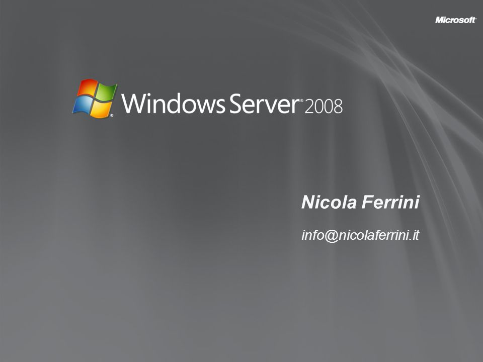 I Ruoli di Windows Server 2008 Active Directory Certificate Services Active Directory Domain Services Active Directory Federation Services Active Directory Lightweight Directory Services Active Directory Rights Management Services Application Server DHCP Server DNS Server Fax Server File Services Network Policy and Access Services Print Services Streaming Media Services Terminal Services UDDI Services Web Server Windows Deployment Services Windows SharePoint Services Più Controllo