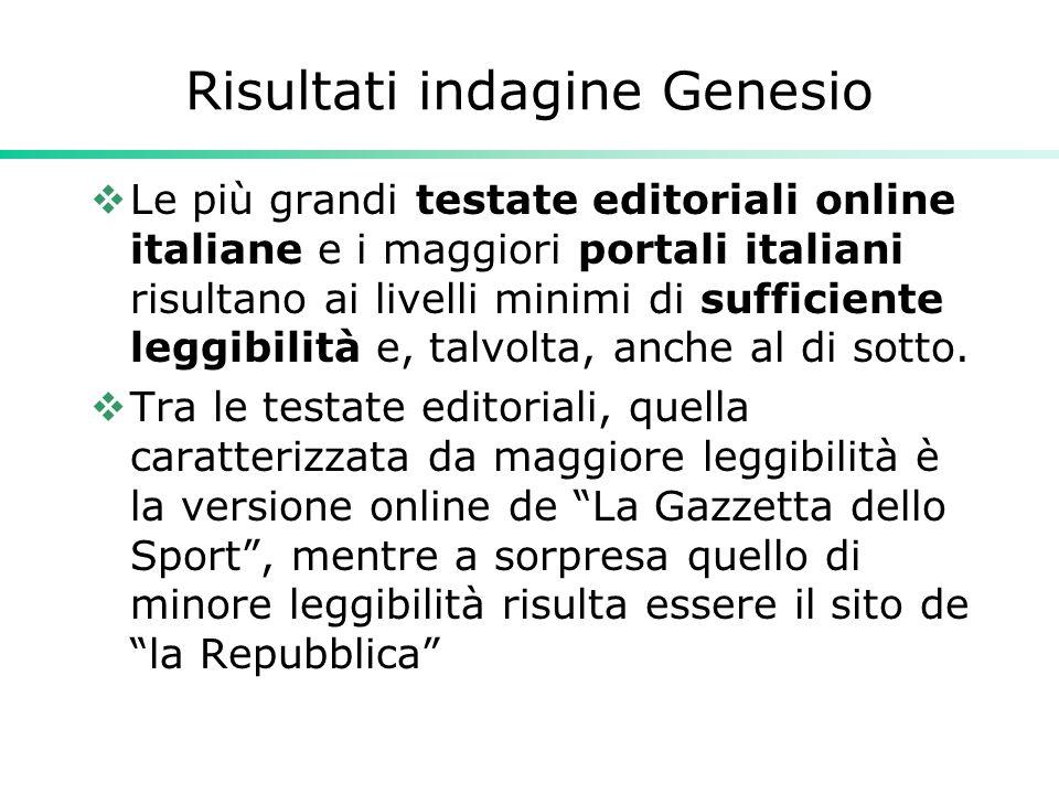 Risultati indagine Genesio  Le più grandi testate editoriali online italiane e i maggiori portali italiani risultano ai livelli minimi di sufficiente