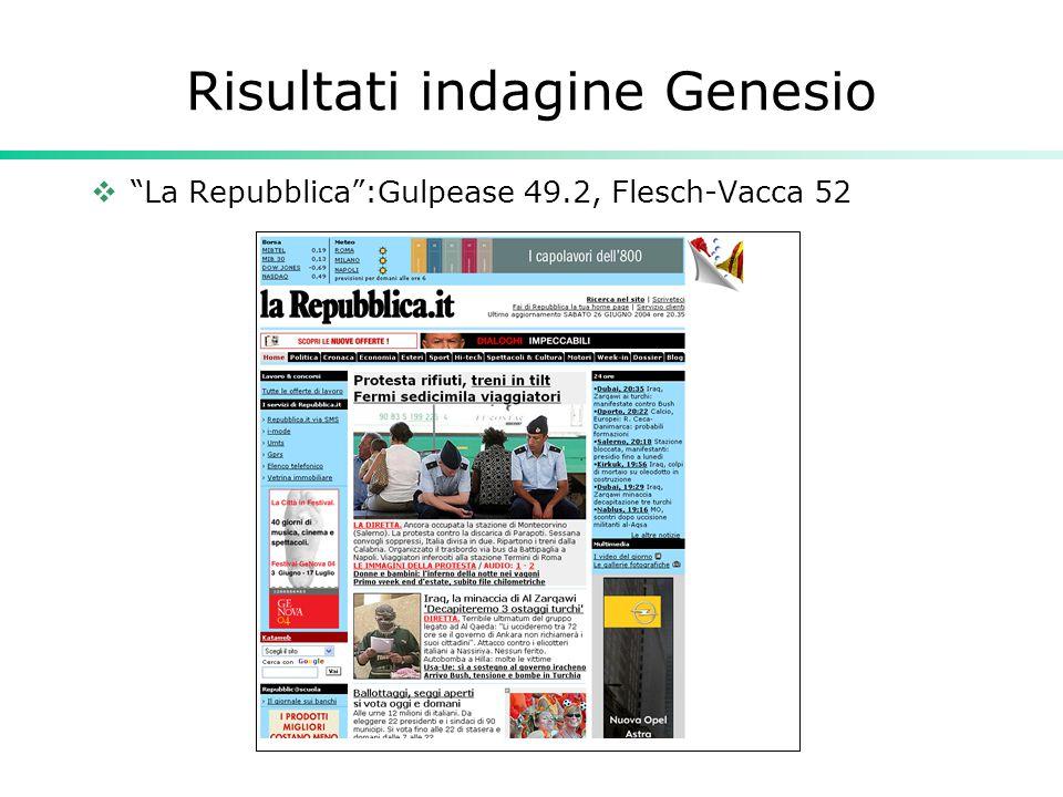 "Risultati indagine Genesio  ""La Repubblica"":Gulpease 49.2, Flesch-Vacca 52"