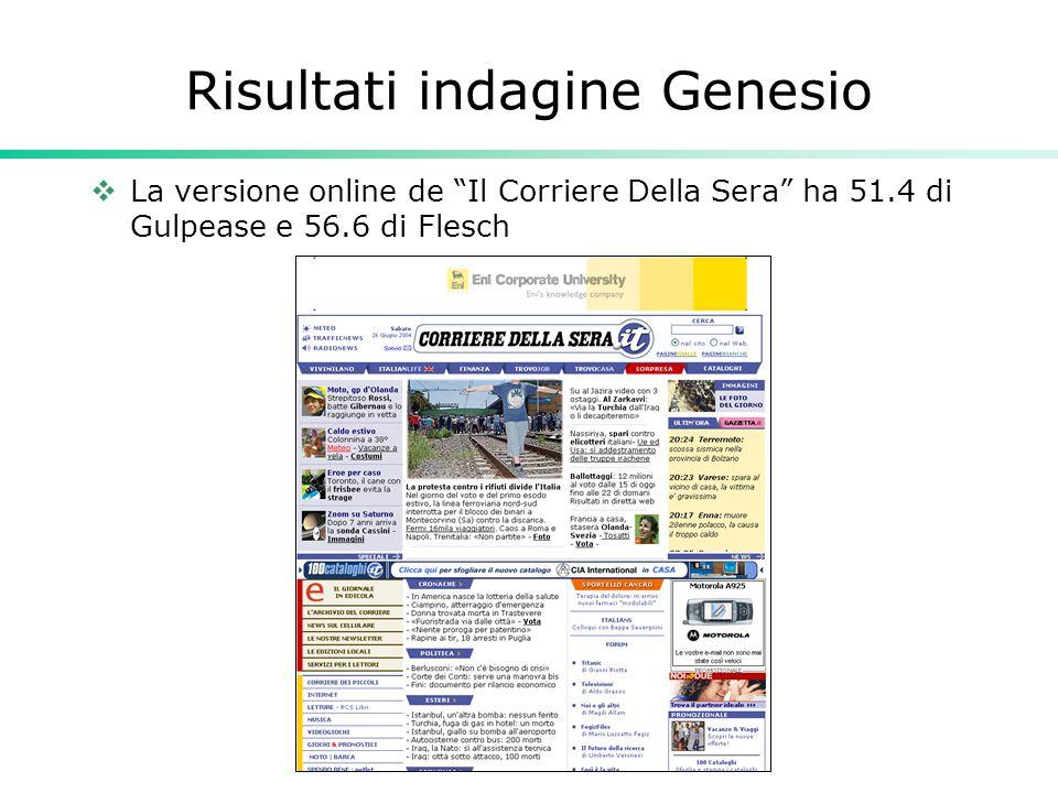 """Risultati indagine Genesio  La versione online de """"Il Corriere Della Sera"""" ha 51.4 di Gulpease e 56.6 di Flesch"""