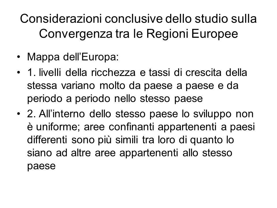 Considerazioni conclusive dello studio sulla Convergenza tra le Regioni Europee Mappa dell'Europa: 1.