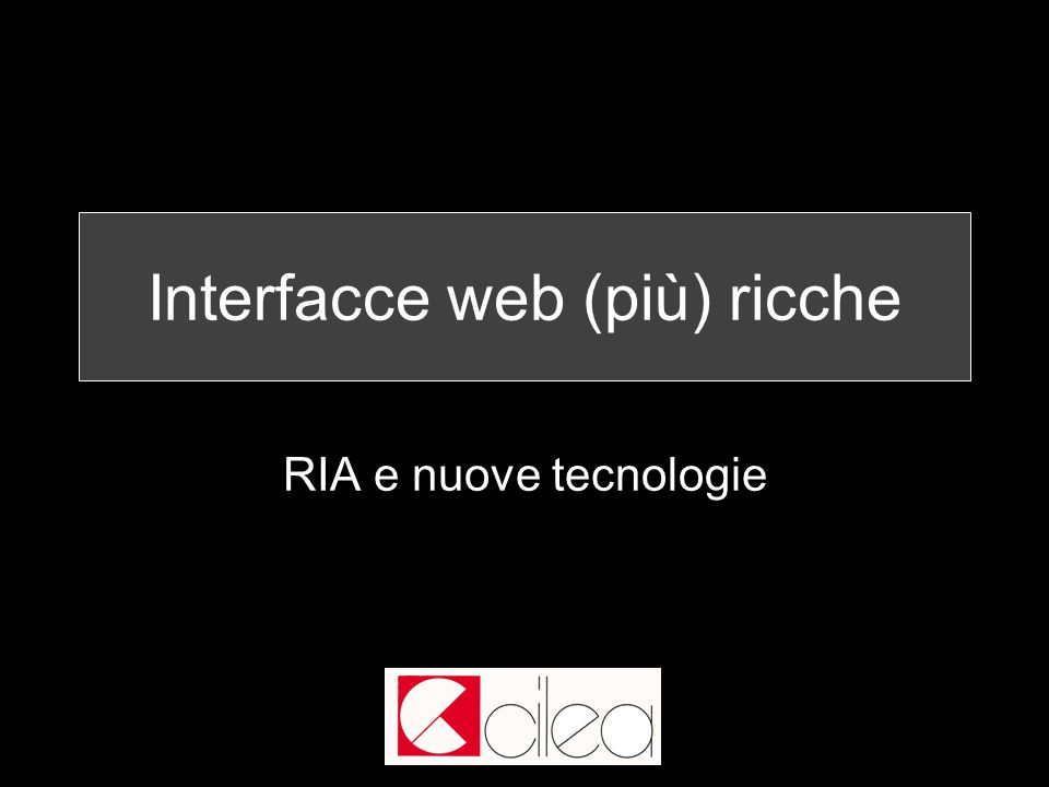 78 / 118 Ajax AJAX (Asynchronous JavaScript and XML) uso combinato di diverse tecnologie per rendere le pagine web più interattive.