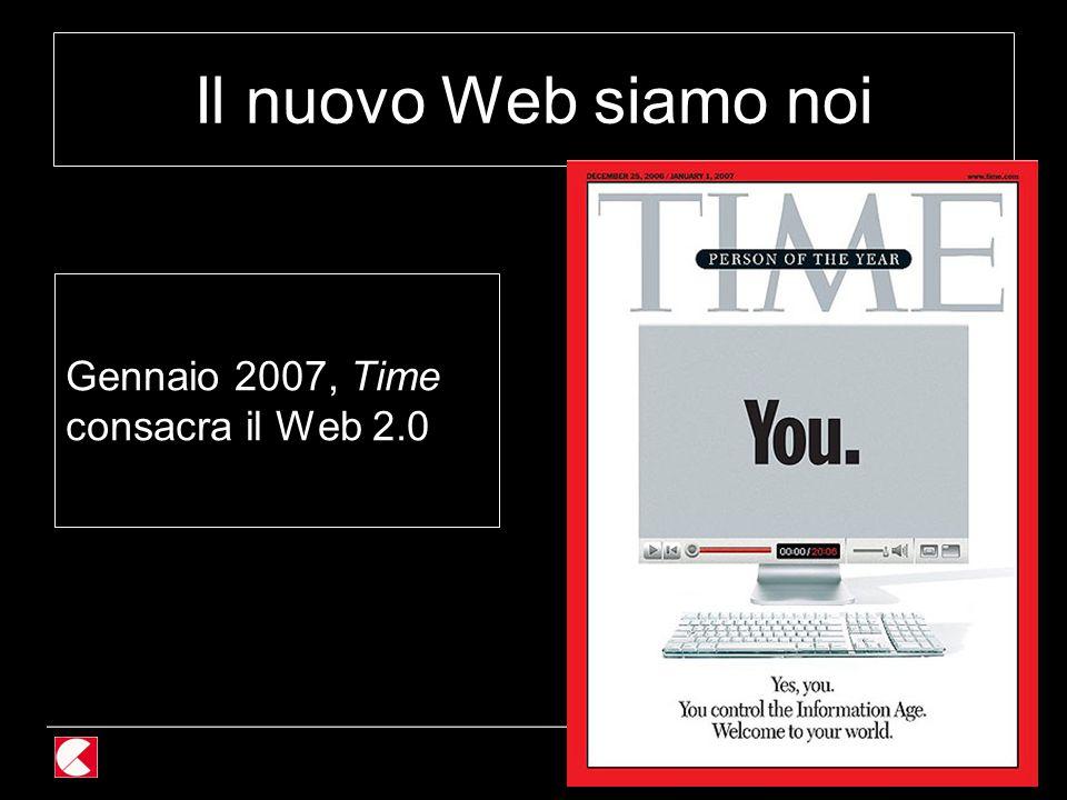 85 / 118 Il nuovo Web siamo noi Gennaio 2007, Time consacra il Web 2.0
