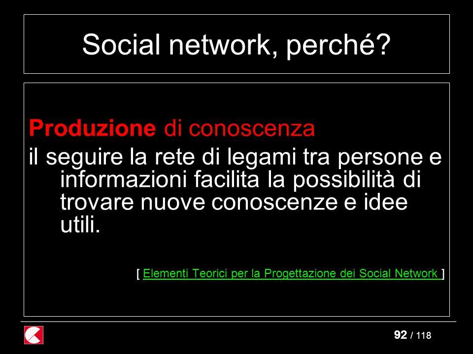 92 / 118 Social network, perché.