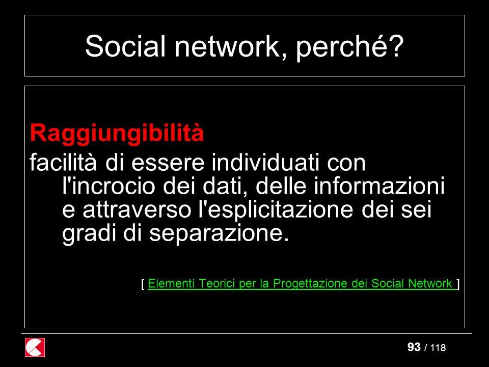 93 / 118 Social network, perché.