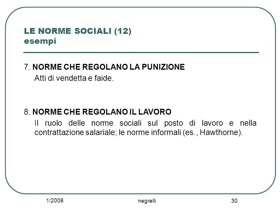 1/2008 negrelli 30 LE NORME SOCIALI (12) esempi 7.