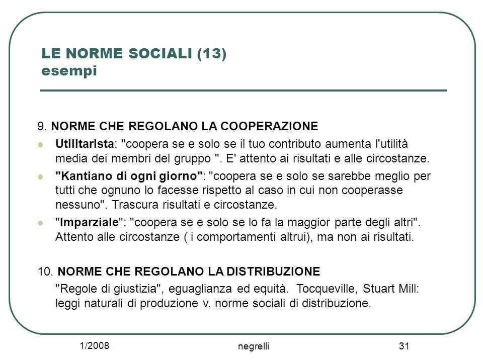 1/2008 negrelli 31 LE NORME SOCIALI (13) esempi 9.