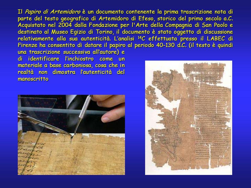 Il Papiro di Artemidoro è un documento contenente la prima trascrizione nota di parte del testo geografico di Artemidoro di Efeso, storico del primo secolo a.C.