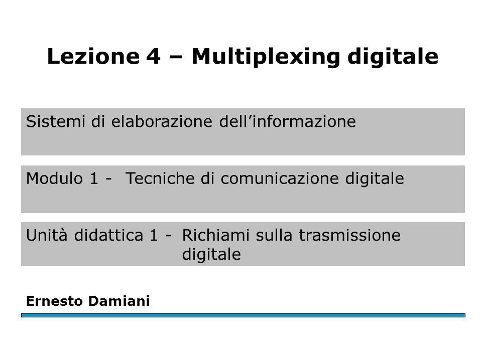 Sistemi di elaborazione dell'informazione Modulo 1 - Tecniche di comunicazione digitale Unità didattica 1 -Richiami sulla trasmissione digitale Ernest
