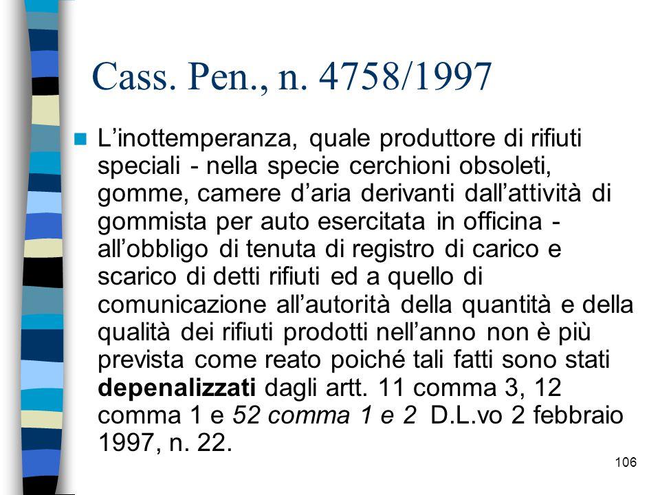105 Cass.pen., sez. III, 8. 3. 2004, n.