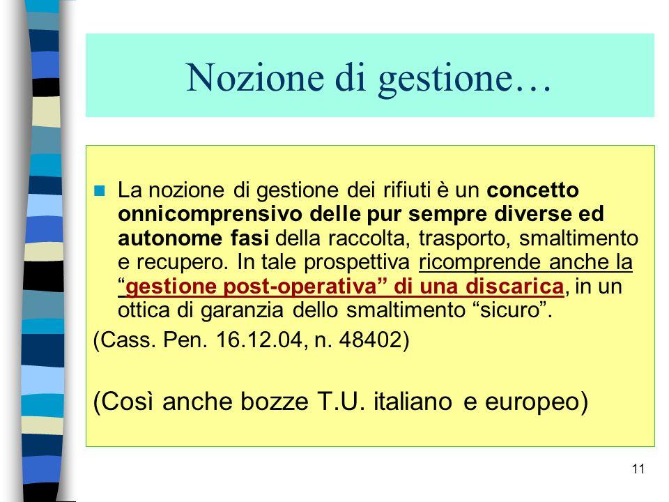 10 Il Decreto Ronchi : nozione di GESTIONE 1.