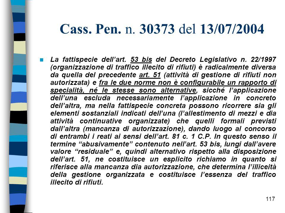 116 Articolo: 53 bis (Attività organizzate per il traffico illecito di rifiuti) 1.