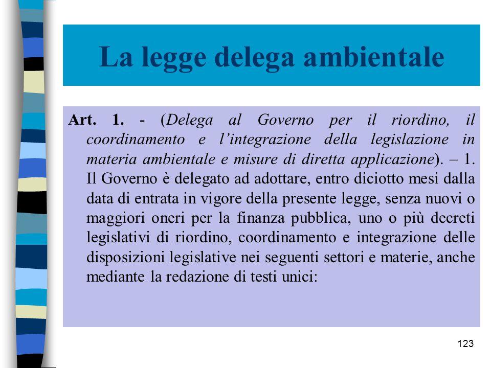 122 Legge delega ambientale: verso i Testi unici .