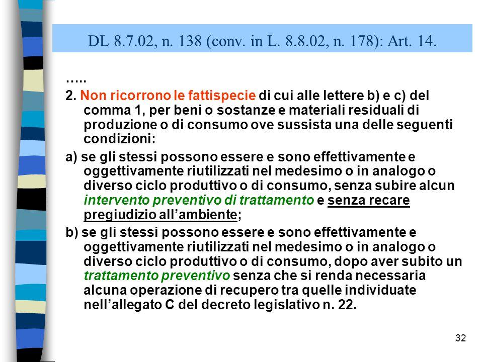 31 DL 8.7.02, n.138 (conv. in L. 8.8.02, n. 178): Art.