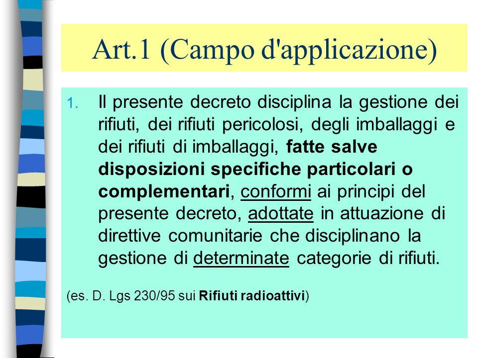 4 Il Decreto Ronchi D.Lvo 5.02.97, n.22 Attuazione delle direttive CE n.