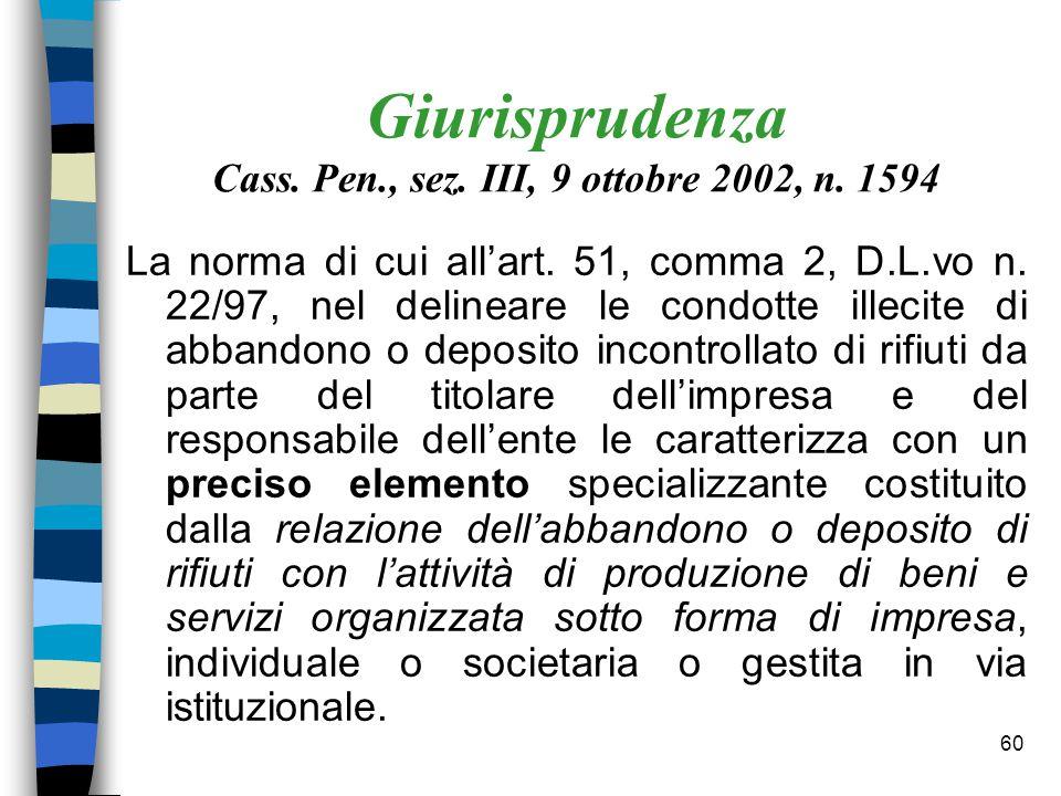59 Giurisprudenza Cass.pen., sez. III, 30 novembre 1998, n.