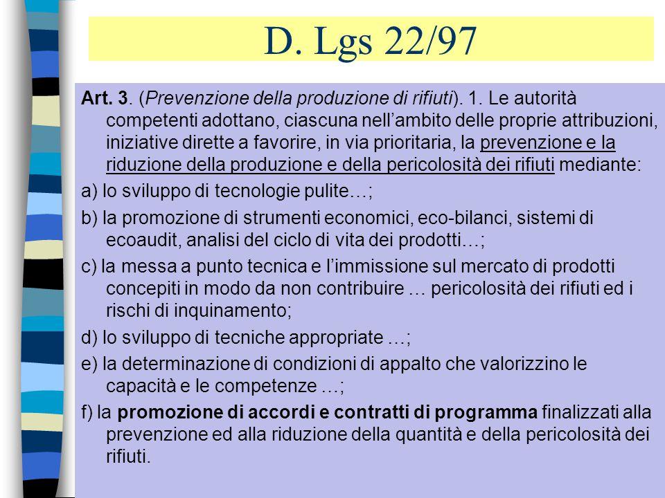 6 D.Lgs 22/97 Art. 2. (Finalità). 1.