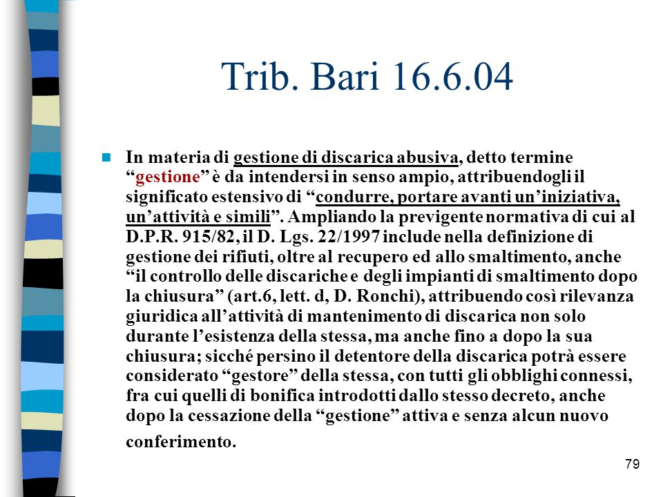 78 Cass.pen., sez. III, 3 ottobre 1997, n.