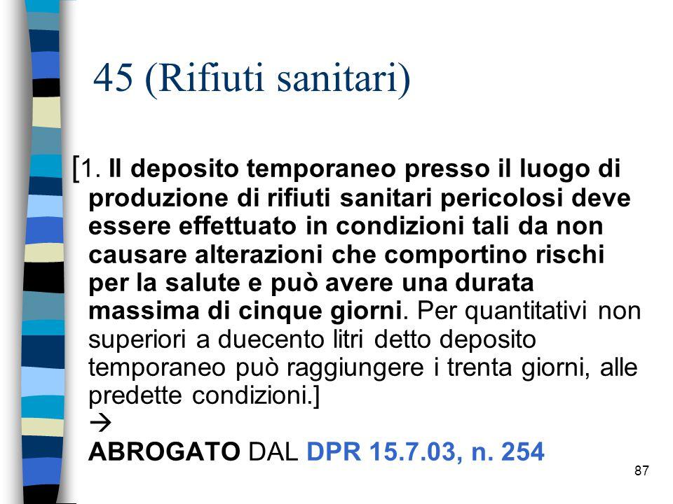 86 Articolo: 51 (Attività di gestione di rifiuti non autorizzata)… 6.