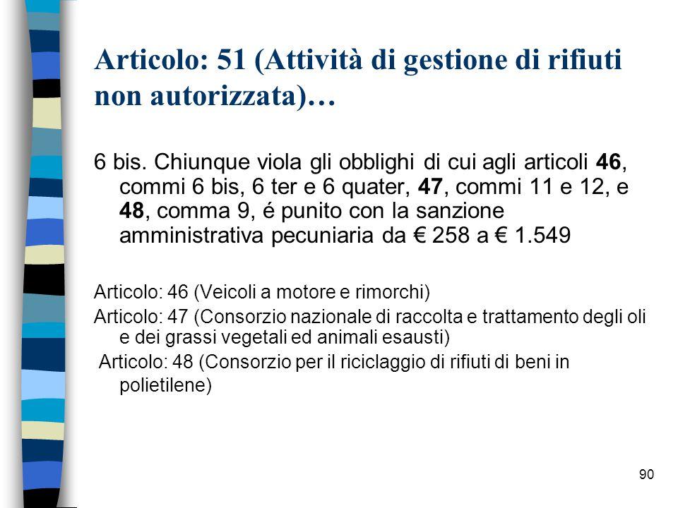 89 Giurisprudenza Cass.pen., sez. III, 9 agosto 2003, n.