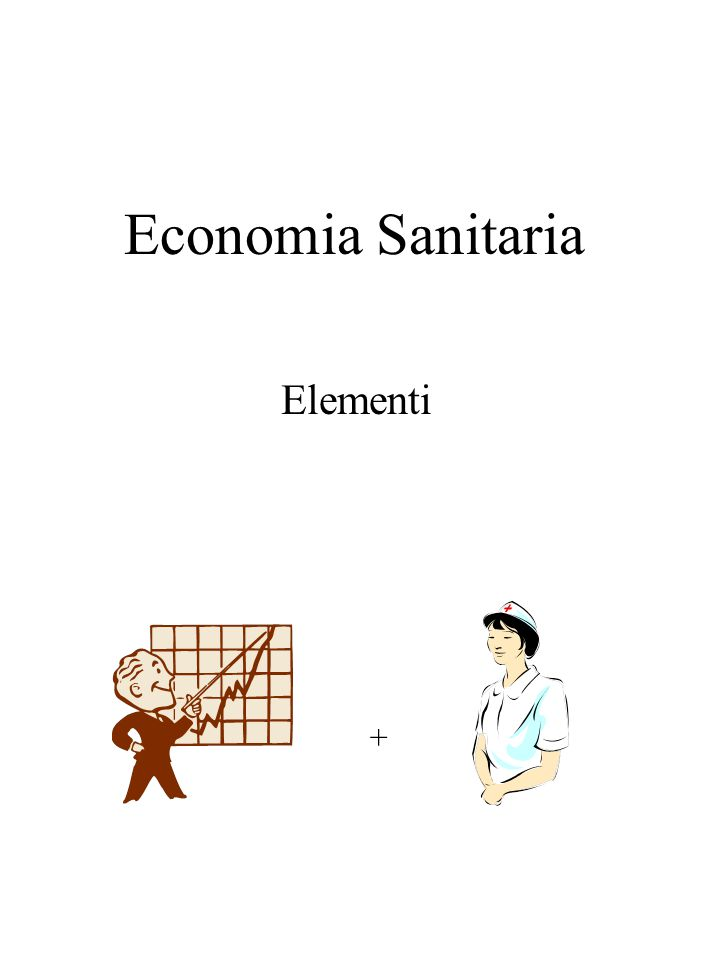 Economia Sanitaria Elementi +