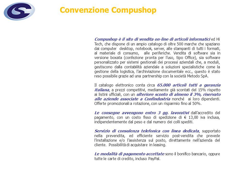 Compushop è il sito di vendita on-line di articoli informatici ed Hi Tech, che dispone di un ampio catalogo di oltre 500 marche che spaziano dai compu